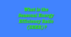 Seasonal Energy Efficiency Ratio by Tragar Home Services