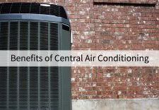 Benefits of Central Air Conditioning