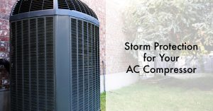 Storm Protection for Your AC Compressor