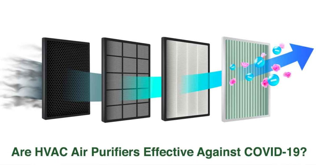 Are HVAC Air Purifiers Effective Against COVID-19?